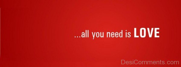All You Need Is Love-ybn602DC03