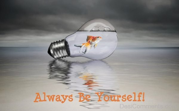 Always Be Yourself Pic-DC0008