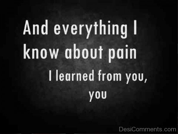 And Everything I Know About Pain-vb502DC123DC13