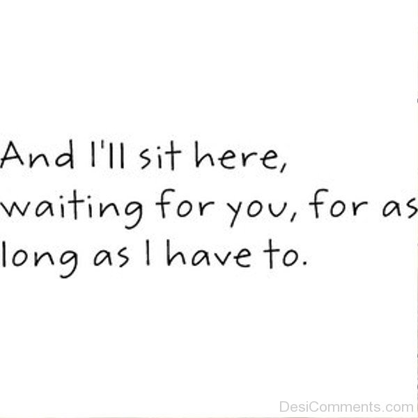 And I'll Sit Here,Waiting For You-ecz202DESI09