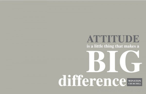 Attitude Is A Little Thing Image