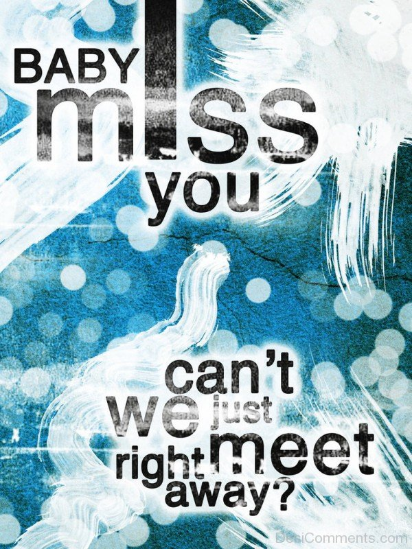 Baby I Miss You-DC7d2c88