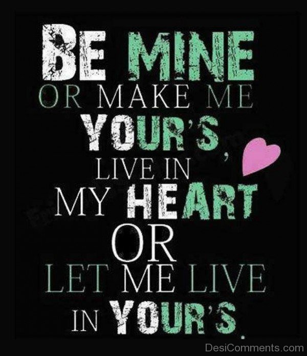 Be Mine Or Make Me Yours-qw109DC999DC18