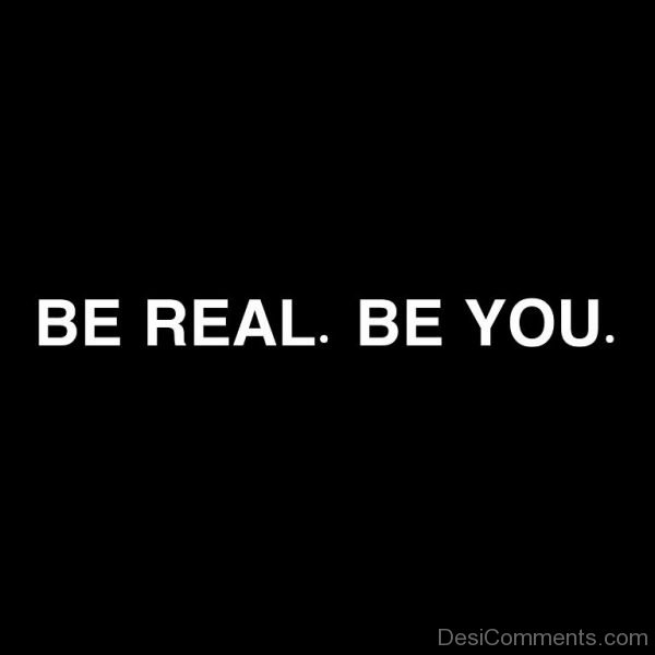 Be Real Be You-DC0090