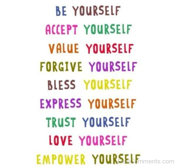 Be Yourself And Accept Yourself-DC0023