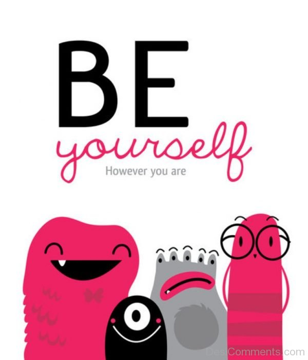 Be Yourself - However You Are-DC0021