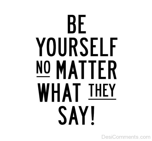 Be Yourself No Matter-DC0031