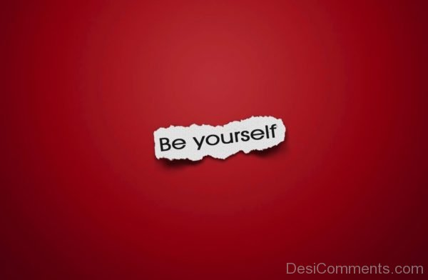 Be Yourself Text On Red Background - DesiComments.com