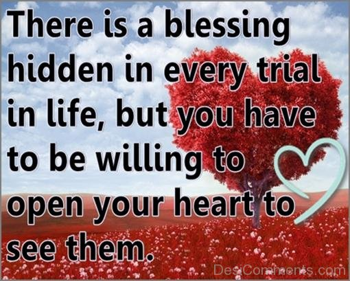 Blessing Is Hidden In Every Trial In Life