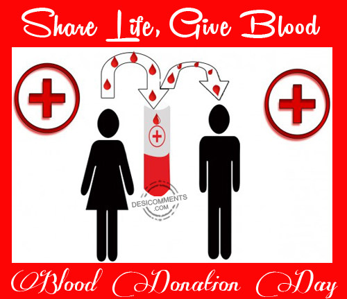 Blood Donation Day – Share Life Give Blood