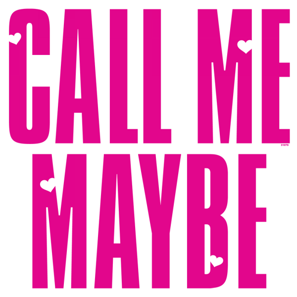 Call Me May Be