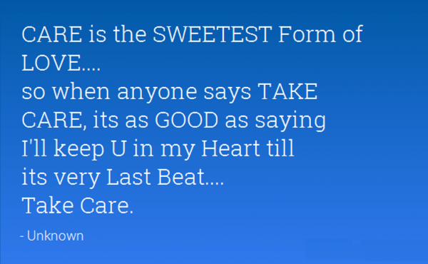 Care Is The Sweetest Form Of Love
