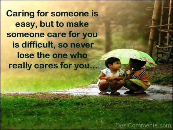 Caring For Someone Is Easy
