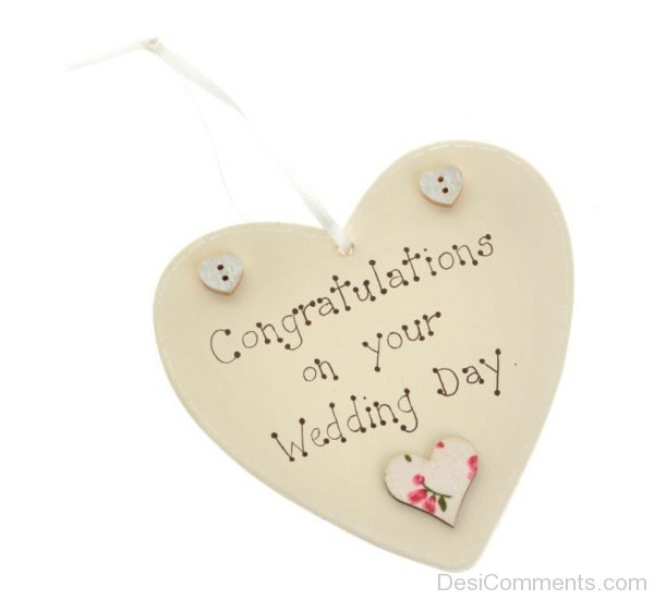 Congratulations On Your Wedding Day..