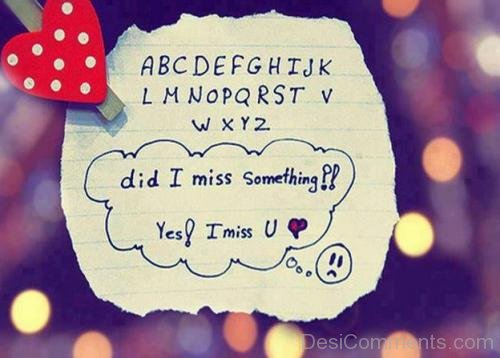 Did I Miss Something Ys I Miss You-DC7d2c09
