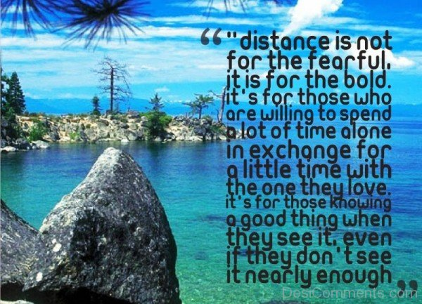 Distance is not for the fearful- DC506