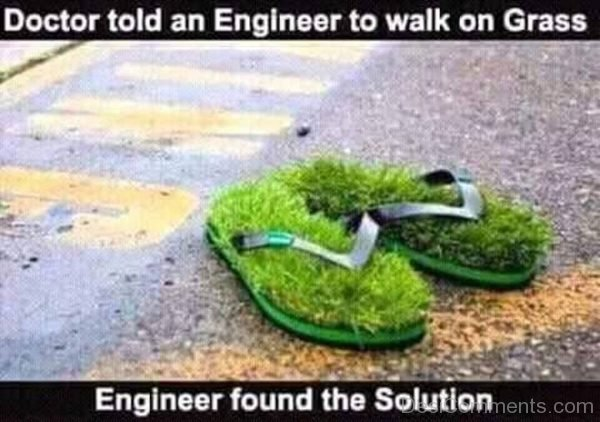 Doctor Told An Engineer To Walk On Grass-DC08