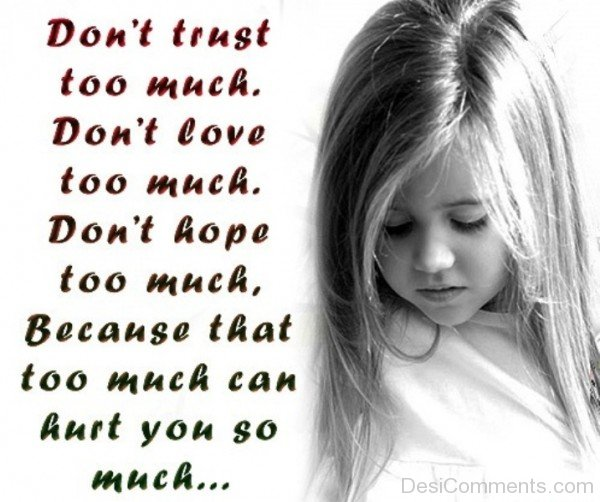 Don't Trust Too Much-unb601desi30