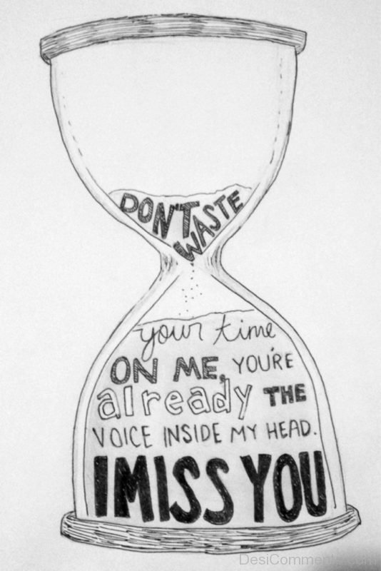Picture: Don't Waste Your Time On Me