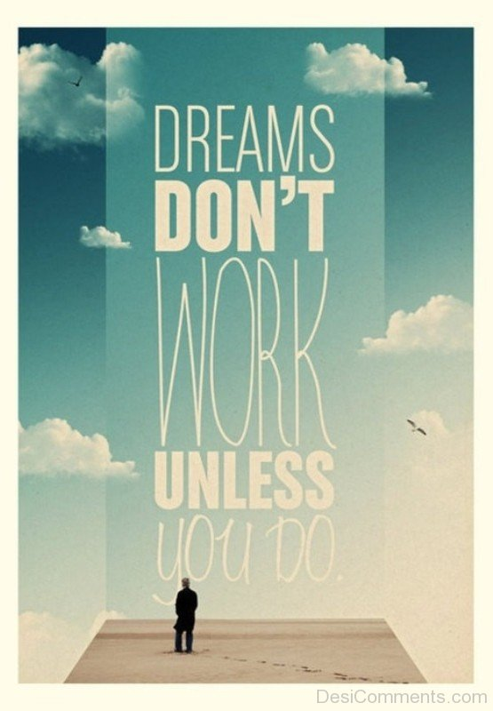Picture: Dreams Don't Work
