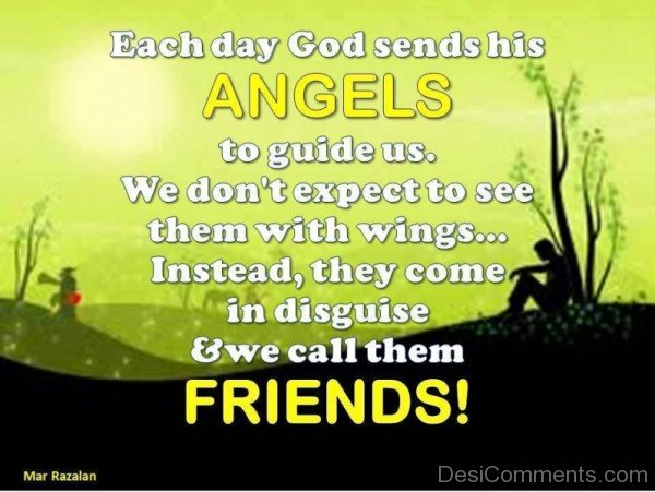 Each Day God Sends His Angels To Guide Us -DC042