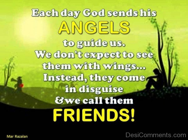 Each Day God Sends His Angels To Guide Us_DC0lk011