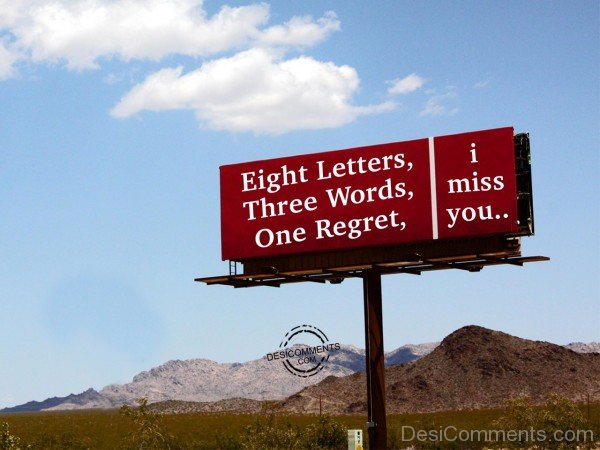 Eight Letters,Three Words, One Regret