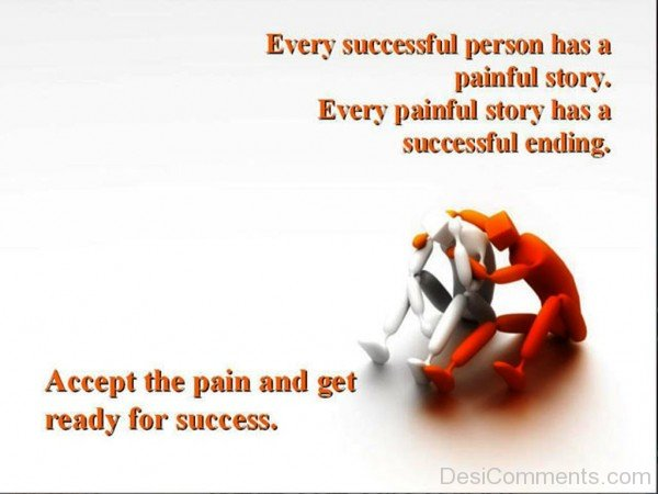Every successful person has painful story-dc018040