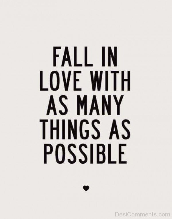 Fall In Love With As Many Things As Possible - DC405