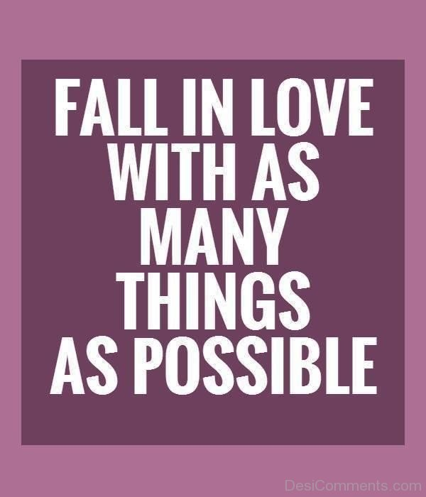 Fall In Love With As Many Things As Possible-kj80509DC0DC09