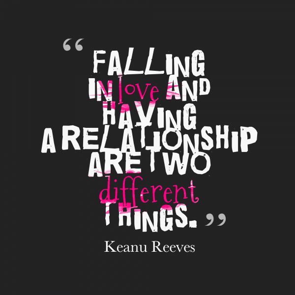 Falling In Love And Having A Relationship Are Two Different Things-DC09DC57