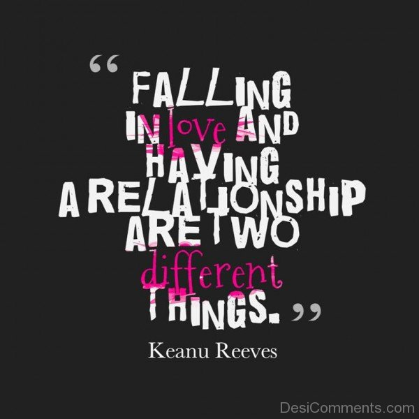 Falling In Love And Having A Relationship Are Two Different Things - DC457