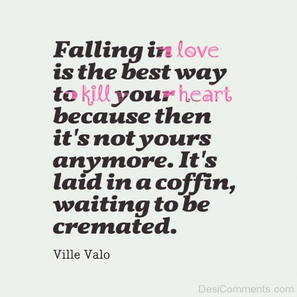 Falling In Love Is The Best Way To Kill Your Heart - DC460