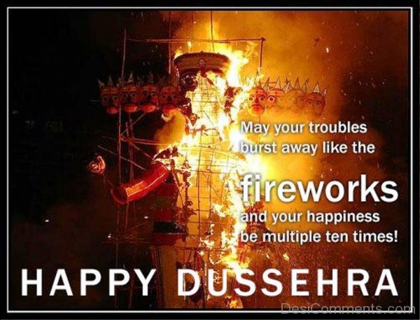 Fire Works And Your Happiness Be Multiple Ten Times! Happy Dussehra-DC0209