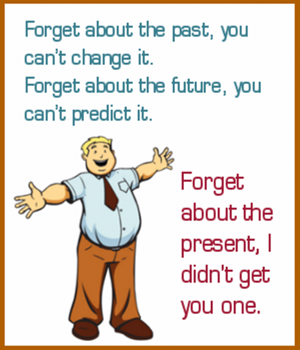 Forget About The Present