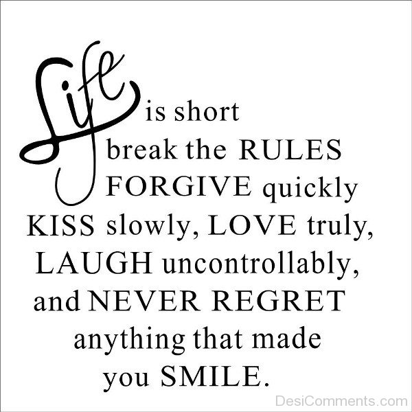 Forgive Quickly Kiss Slowly