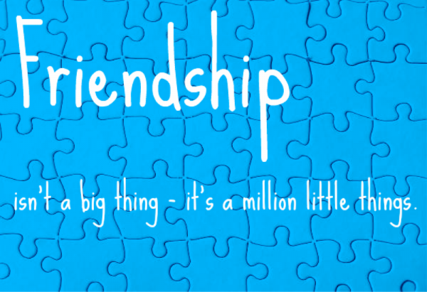 Friendship Is not Big Thing It Is A Millon Little Things -dc099163