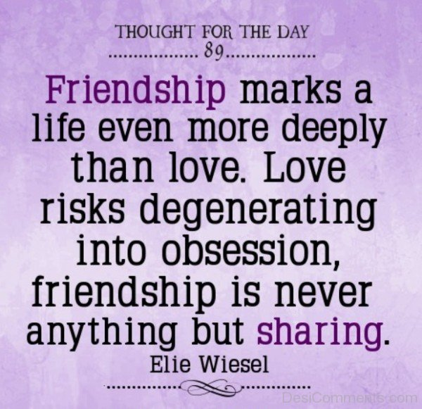 Friendship Marks A Life Even More Deeply Than Love -DC065