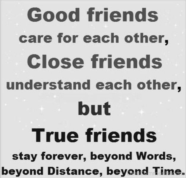 Caring Quotes For Best Friend: Good Friends Care For Each Other