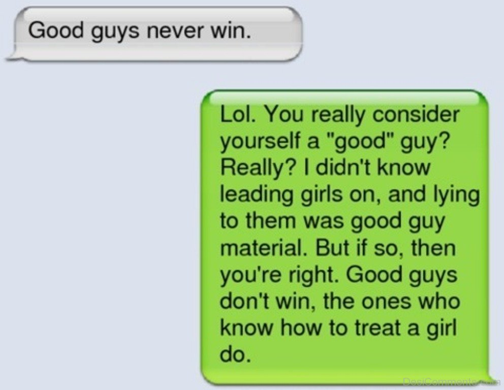 Get guys do never why the girl nice 15 Reasons