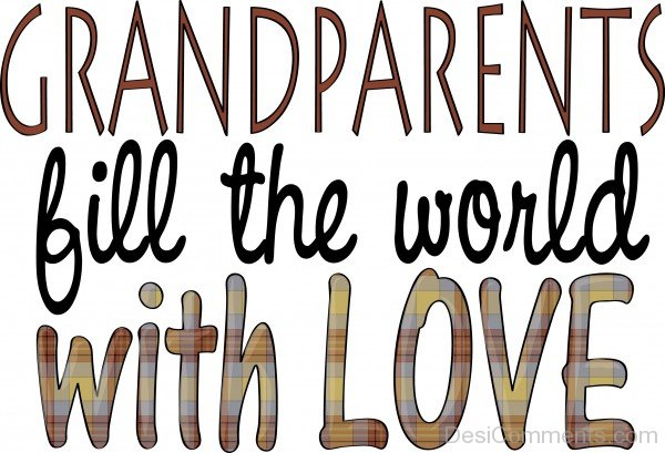 GrandParents Day Fill The World With Love