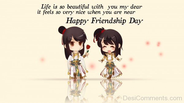 Happy Friendship Day - Life Is So Beautiful