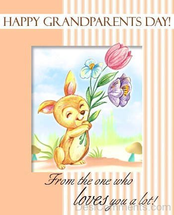 Happy GrandParents Day From The One Who Loves You A Lot