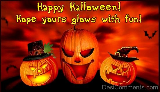 Happy Halloween ! Hope Yours Glows With Fun !