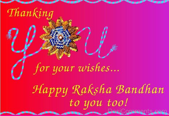 Happy Raksha Bandhan To You
