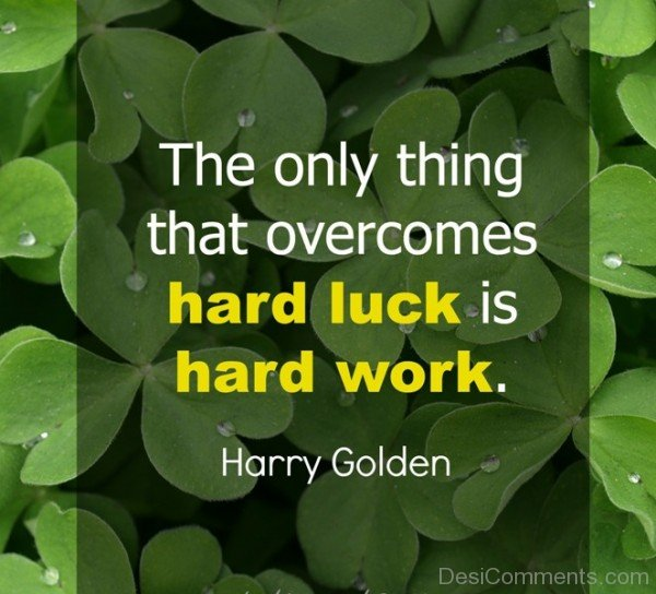 Hard Luck Is Hard Work-DC11