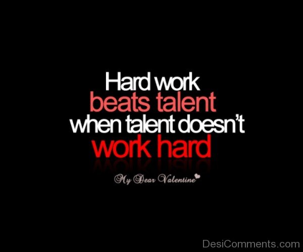Hard Work Beats Talent-DC13