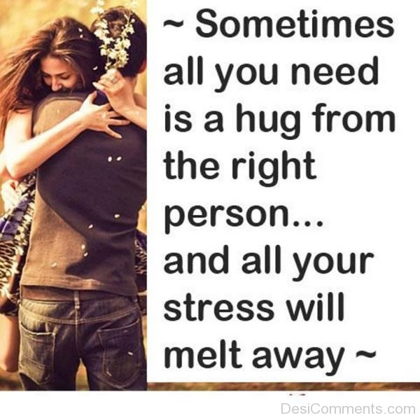 Hug from the right person