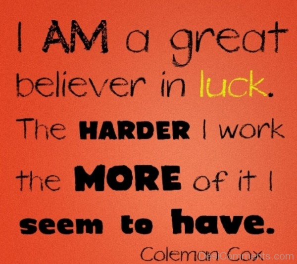 I Am A Great Believer In Luck-DC15