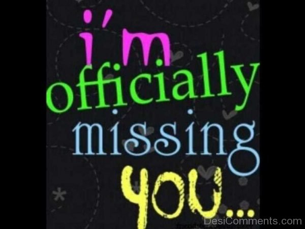 I Am Official Missing you